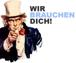 Wir brauchen Dich!